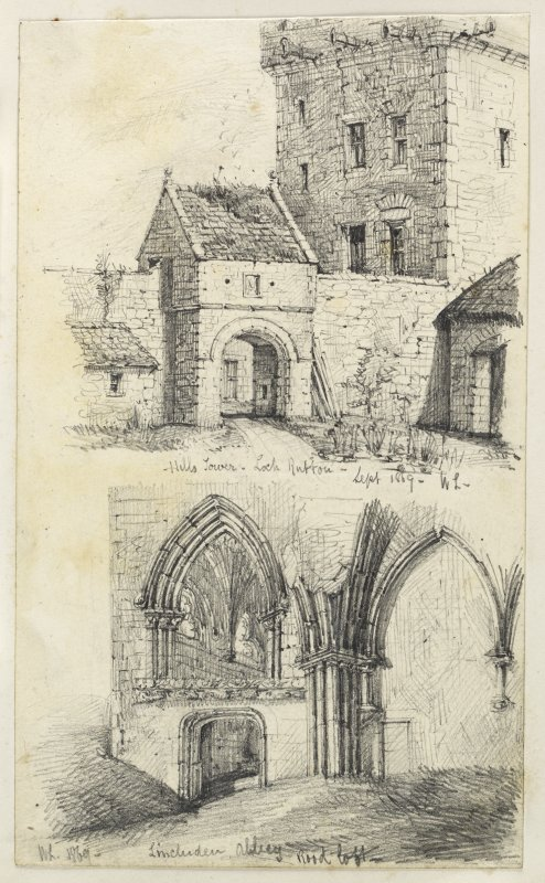 Drawing of Hills Tower and Lincluden College inscribed 'Hills Tower, Loch Rutton, Sept 1869 WL and Lincluden Abbey, WL 1869'.