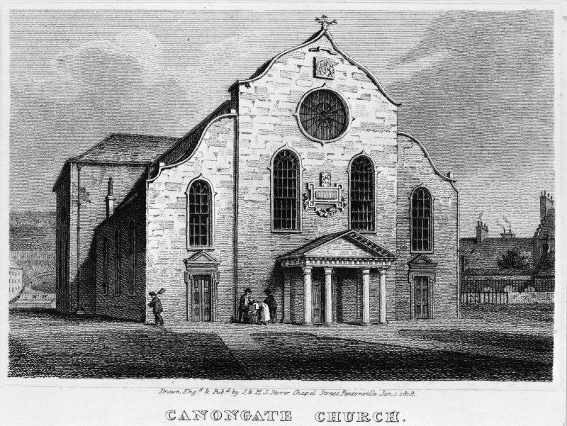 Scanned image of engraving of Canongate Church from South West.   Insc: 'Drawn Engd. &Pubd. by J. & H.S. Storer Chapel Street Pentonville Jan. 1, 1819.  Canongate Church.'.