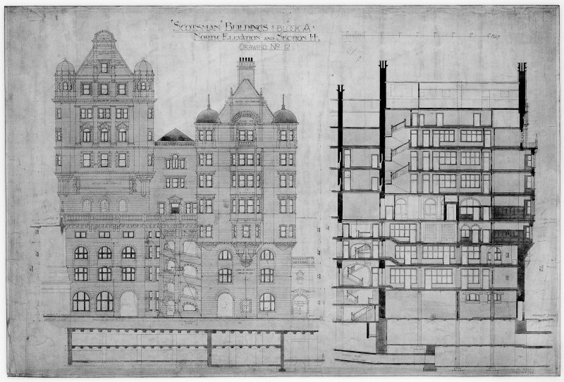 Edinburgh, 20-36 North Bridge, The Scotsman Buildings.  Photographic copy of North elevation and sectional elevation. Titled: 'Scotsman Buildings   Block A'.   'North Elevation And Section H'.  Insc: 'Drawing No.12'.