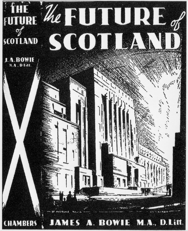 "St Andrew's House, Regent Road, Edinburgh. Digital image of the front cover of ""The Future of Scotland"" by James A Bowie MA DLitt, showing an etching of the front facade."