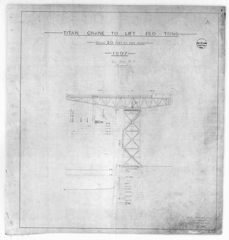 Elevation, specification details of John Brown Shipyard Cantilever Crane. Insc: 'Titan Crane to lift 150 Tons...Est.[imate] No. None Job No. 390 1906'.