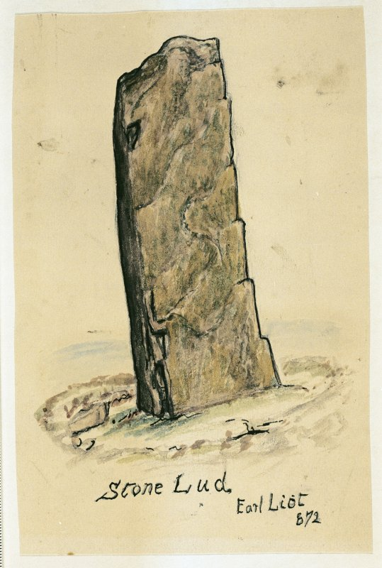 Scanned image of a drawing of a standing stone, entitled: 'Stone Lud. Earl Liot. 672'.