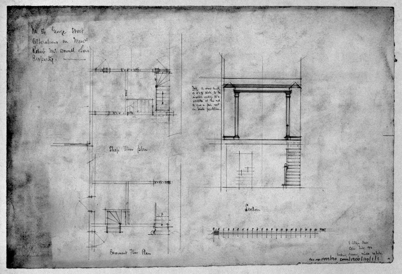 Scanned image of of drawing showing shop and basement floor plans and section with alterations for Messrs Robert McDowell & Sons.