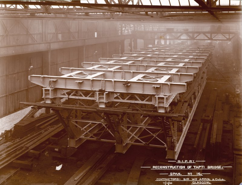 Ex-Scotland. Reconstruction of Tapti Bridge for G.I.P.Railway (Great Indian Peninsula Railway), India View of span no. 16 in Arrol's Works in Glasgow