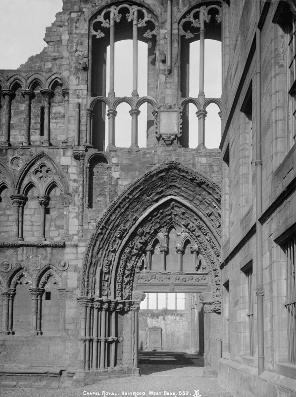 "General view of West doorway of Holyrood Abbey (Chapel Royal) Insc. ""Chapel Royal, Holyrood, West Door. 552. AI."""