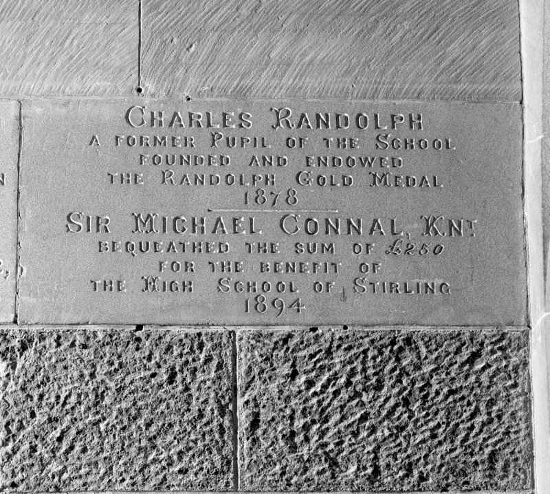 Detail of commemorative plaque with inscription @Charles Randolph. A Former Pupil of the School. Founded and Endowed the Randolph Gold Medal. 1878. Sir Michael Connal Knt. Bequeathed the Sum of £250 for the Benefit of the High School of Stirling. 1894""