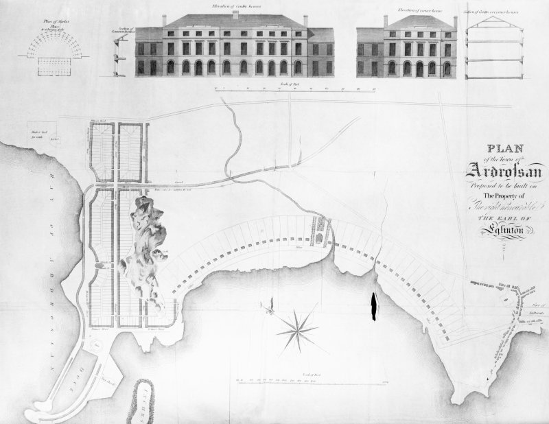 "Photographic copy of an engraving showing plan of proposed town and elevations of central houses. Title: ""Plan of the Town of Ardrossan, proposed to be built on the Propery of the right honourable The ..."