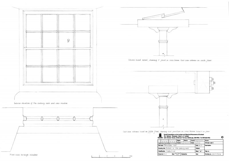 Johnstone Mill: Details in 18th century mill ('Old End' mill), sheet 5 of 5. Plan and interior elevation of 18th C sash-and-case window. Cast iron column head detail on 6th floor, showing Z-joint in cross-beam. Cast iron column head detail on 5th floor, showing end junction on cross beam.