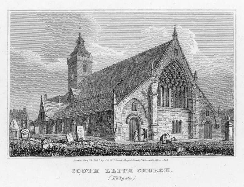 General view of church and churchyard entitled 'South Leith Church. (Kirkgate)' Drawn, engraved and published by J & H S Storer, Chapel Street.