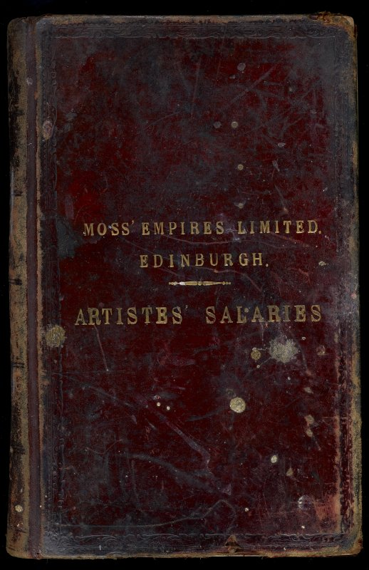 Embossed cover of album 'Moss Empires Limited. Edinburgh. Artistes Saleries'