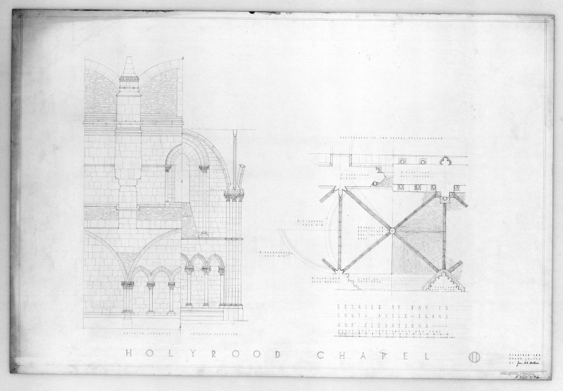"Photographic copy of plans and Elevations of Bay in South Aisle of Holyrood Abbey ""Measured and drawn  July '35 by James A. H. Mottram"""