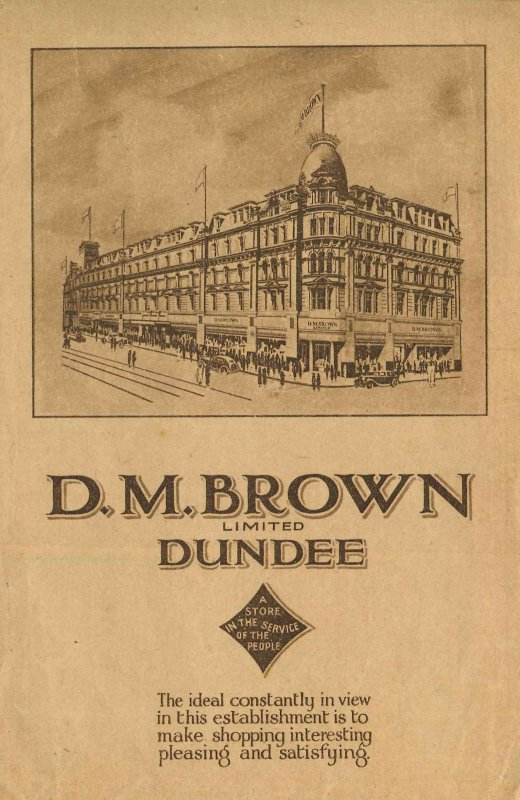 Brown paper envelope with flap (not a bag) issued by D.M. Brown Ltd. Dundee department store, presumably for packing small items, showing the store frontages along High Street and Commercial Street and the corner tower. Judging by the cars shown in the drawing, it probably dates from the late 1920s or early 1930s. The envelope is 21.5 cm high x 14 cm wide, printed on one side only. Note the tramlines running along High Street.