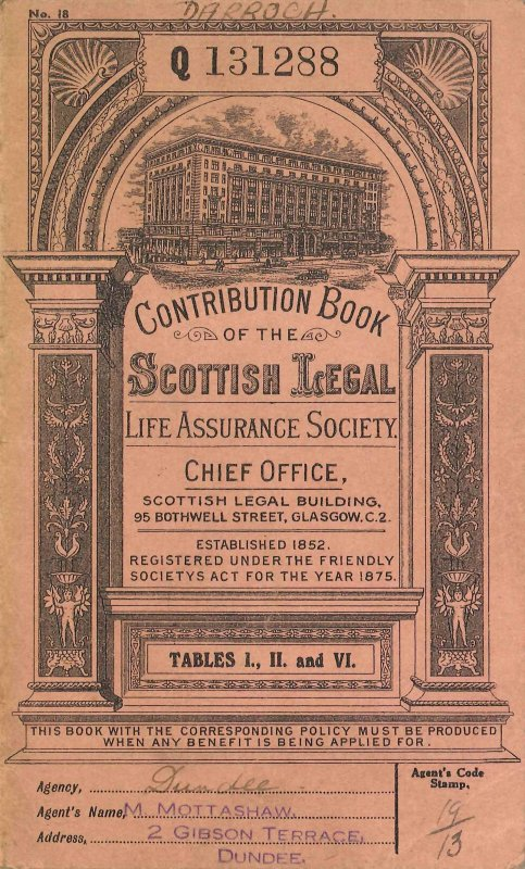 Contribution book covering the years 1940-1947 with decorative cover illustration showing Scottish Legal Building. The policy was issued to Mary Darroch of Dundee. Cover size is W 10.5 cm x H 17 cm.